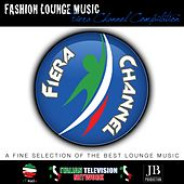 Fiera Channel (Fashion Lounge Music Collection) by Various Artists