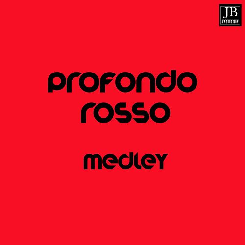 Profondo Rosso Medley: Profondo Rosso / Moments in Love / On the Road / Theme from