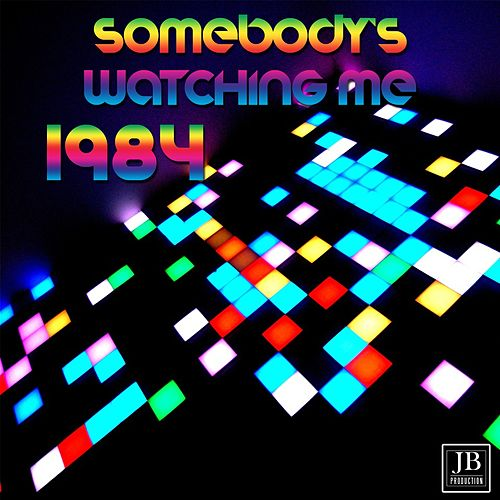 Somebody's Watching Me by Disco Fever