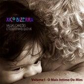 Valsas, Canções e Tudo Mais Que Há, Vol. 1: O Mais Intimo de Mim by Various Artists