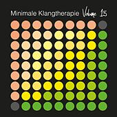 Minimale Klangtherapie, Vol. 15 by Various Artists