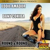 Round & Round by Dany Cohiba