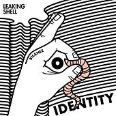 Identity by Leaking Shell