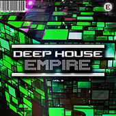 Deep House Empire, Vol. 3 by Various Artists