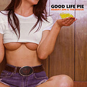 Good Life Pie by Robert Jon