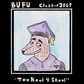 BUFU Class of 2069 by Various Artists