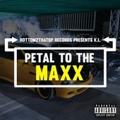 Petal to the Maxx by K.L.