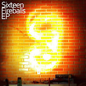 Fireballs by The Sixteen