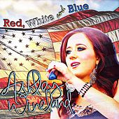 Red White and Blue by Ashley Wineland