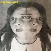 Baked Alaska by Baked Alaska