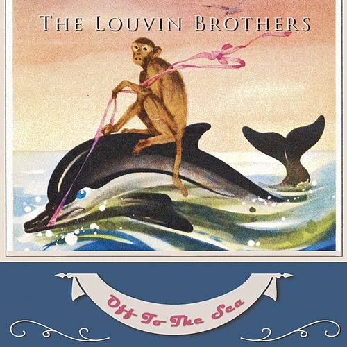Off To The Sea von The Louvin Brothers
