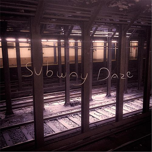 Subway Daze by Birddog