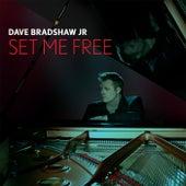 Set Me Free by Dave Bradshaw Jr.