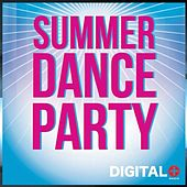 Summer Dance Party - EP by Various Artists