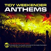 Tidy Weekender Anthems - EP by Various Artists