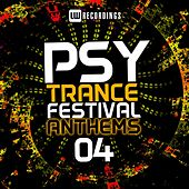 Psy-Trance Festival Anthems, Vol. 4 - EP by Various Artists