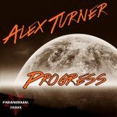 Progress - Single by Alex Turner