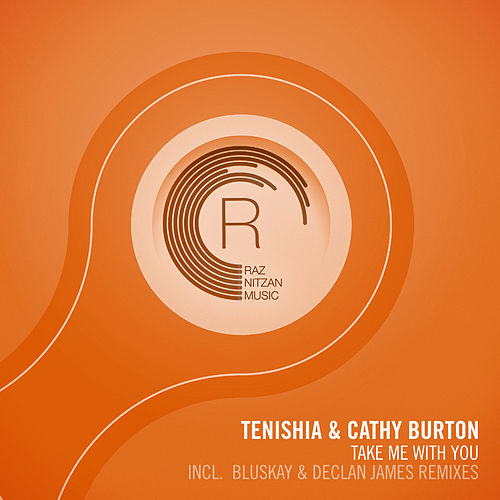 Take Me With You (The Remixes) by Tenishia