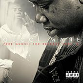 Free Gucci: The Release (Vol. 2) by Gucci Mane
