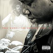 Free Gucci: The Release (Vol. 1) by Gucci Mane