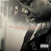 Free Gucci: The Release (Deluxe Edition) by Gucci Mane
