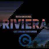 Riviera - EP by Rich Knochel