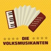 Die Volksmusikanten by Various Artists