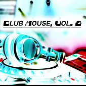 Club House, Vol. 8 by Various Artists
