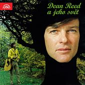 Dean Reed a Jeho Svět by Dean Reed