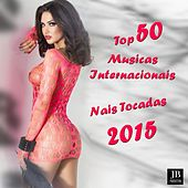 Top 50 Musicas Internacionais Mais Tocadas 2015 by Various Artists