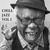 Chill Jazz, Vol. 1 by Various Artists