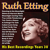 His Best Recordings Years 30 by Ruth Etting