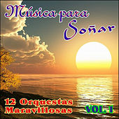 Música para Soñar Vol. I by Various Artists