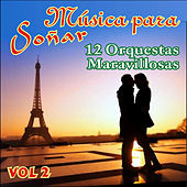 Música para Soñar Vol. Ii by Various Artists