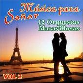Música para Soñar Vol. Ii by Various Artists