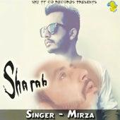 Sharab - Single by Mirza
