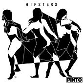 Hipsters by Pinto
