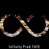 Infinity by F.A.T.E.