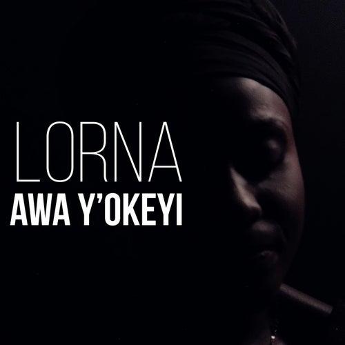 Awa Y'okeyi by Lorna