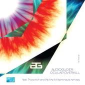 Ocular Overkill by Audioglider