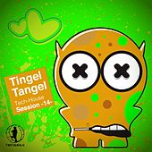 Tingel Tangel, Vol. 14 - Tech House Session by Various Artists