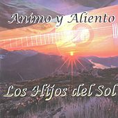 Animo y Aliento by Hijos Del Sol
