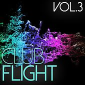Club Flight, Vol. 3 - EP by Various Artists