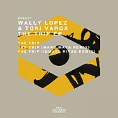The Trip EP by Wally Lopez