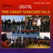 The Great Marches Vol.8 by Various Artists