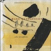 Mats Gustafsson: Impropositions by Mats Gustafsson