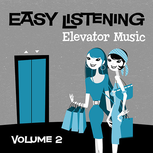 Easy Listening: Elevator Music Vol. 2 by 101 Strings Orchestra