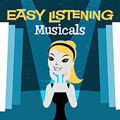 Easy Listening: Musicals by 101 Strings Orchestra