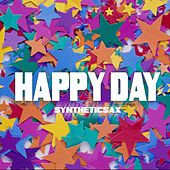 Happy Day by Syntheticsax