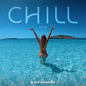 Armada Chill 2016 by Various Artists